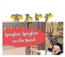 Ausstellung »Spieglein, Spieglein an der Wand …« Kassel