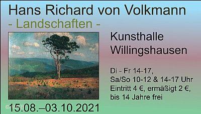 """Hans Richard von Volkmann - """"Landschaften"""" Willingshausen am 15.08.2021 bis 03.10.2021"""