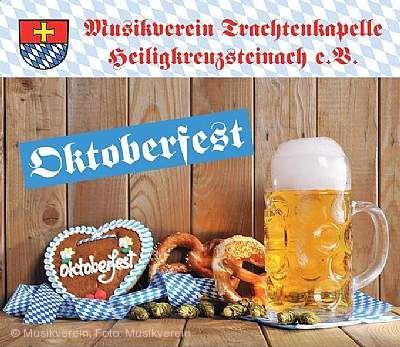 Oktoberfest des Musikvereins Heiligkreuzsteinach