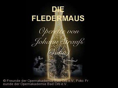 """34. Opernakademie Bad Orb - """"Die Fledermaus"""" am 19.08.2021 bis 21.08.2021"""